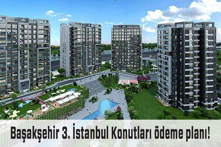 Başakşehir 3. İstanbul'da fiyatlar 495 bin TL'den başlıyor
