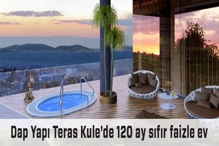 Dap Yapı Teras Kule fiyatları 370 bin TL'den başlıyor!