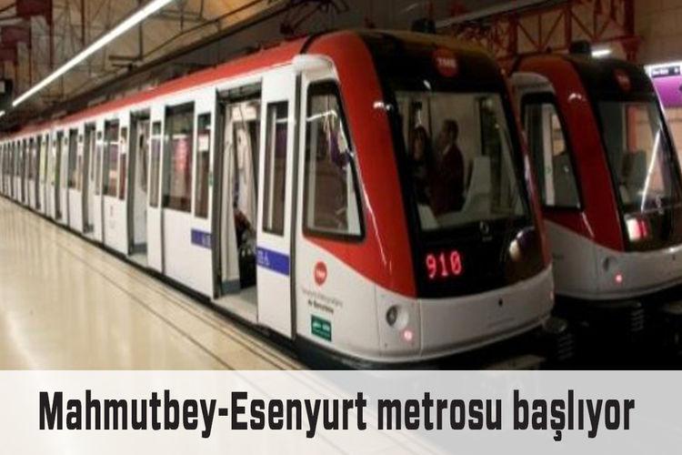 Esenyurt'a metro ne zaman geliyor?