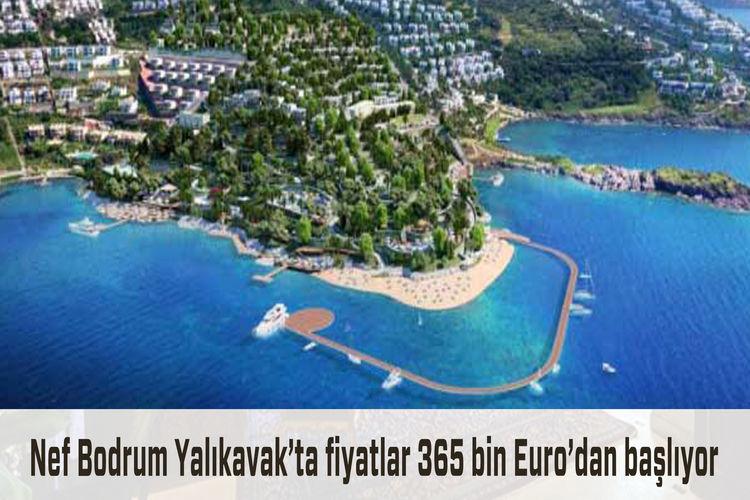 Nef'ten, Bodrum Yalıkavak'ta 300 milyon Euro'luk Ege kasabası