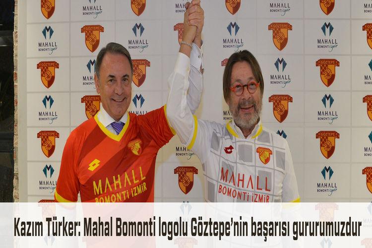 Mahall Bomonti İzmir logolu Göztepe, Spor Toto Süper Lig'e çıktı