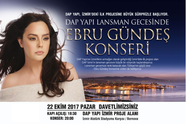 DAP Yapı İzmir projesi Ebru Gündeş konseri ile görücüye çıkıyor