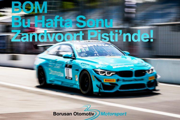 Borusan Otomotiv MotorsportGT4 Avrupa Serisi 3. Ayak Yarışları İçin Zandvoort'ta